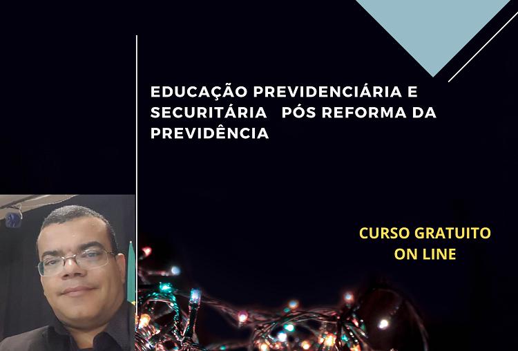 Educação Previdenciária e Securitária Pós Reforma da Previdência
